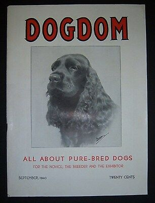 Vintage DOGDOM magazine. Sept. 1940, Bechmann, Battle Creek, MI. Cocker Spaniel