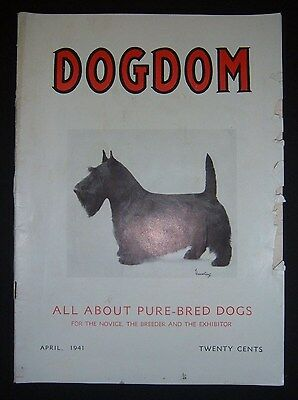 Vintage DOGDOM magazine April 1941, Bechmann, Battle Creek, MI. Scottish Terrier