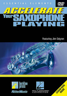 Accelerate Your Saxophone Playing *new* Dvd Alto Tenor
