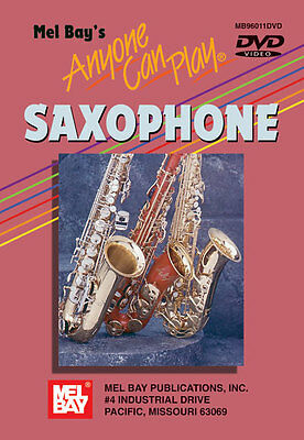 Anyone Can Play Saxophone Beginner - Mel Bay *new* Dvd
