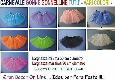 CARNEVALE TUTU' COLORATO con GLITTER 30 cm. GONNA COSTUME PARTY FESTA RECITA