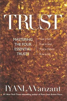 Trust - Mastering The Four Essential Trusts by Iyanla Vanzant NEW