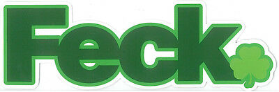 Green Collectors Sticker With Feck Lettering And Shamrock Design