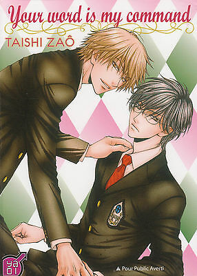 YOUR WORD IS MY COMMAND Taishi Zao Ya Oi ONE SHOT yaoi manga français