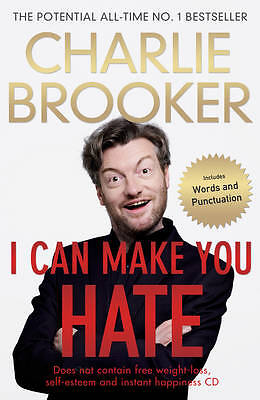 I Can Make You Hate,Brooker, Charlie,New Book mon0000060848