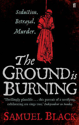 The Ground is Burning,Black, Samuel,New Book mon0000025871