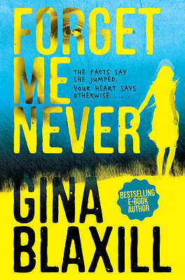 Forget Me Never,Blaxill, Gina,New Book mon0000025639