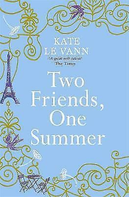 Two Friends, One Summer,Kate Le Vann,New Book mon0000012132