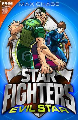 STAR FIGHTERS 9: Evil Star,Chase, Max,New Book mon0000036332