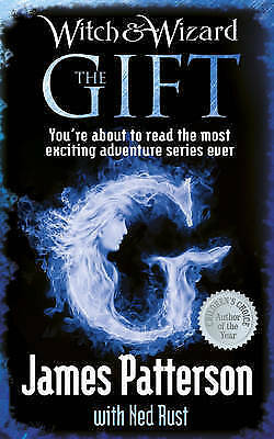 Witch & Wizard: The Gift,Patterson, James,New Book mon0000052989