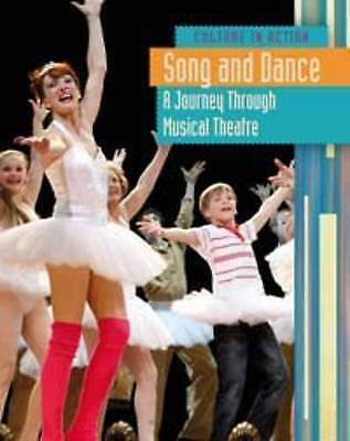 Song and Dance: A Journey Through Musical Theatre (Culture in Action),Raum, Eliz