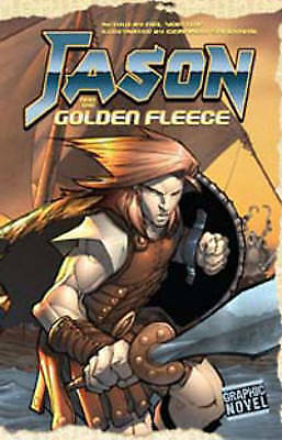 Jason and the Golden Fleece (Graphic Myths),Yomtov, Nel,New Book mon0000056576
