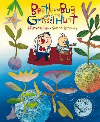 Beetle and Bug and the Grissel Hunt,Oram, Hiawyn,New Book mon0000063160