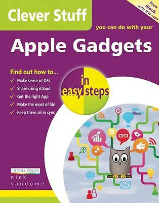 Clever Stuff You Can Do With Your Apple Gadgets (In Easy Steps),Vandome, Nick,Ne