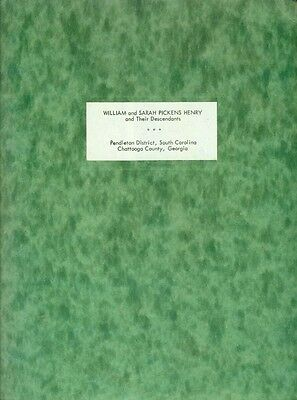 History Of The Family Of William And Sarah Pickens Henry, 1777-1961