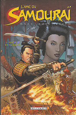 L'AME DU SAMOURAI tome 1 EO Delcourt Marz Ross Keith COMICS BD