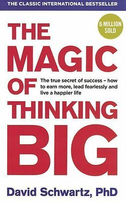 The Magic of Thinking Big by David Schwartz, PhD NEW