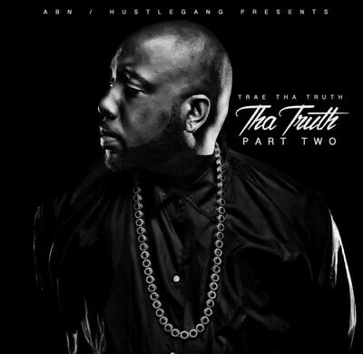 Tha Truth Part Two - Trae Tha Truth  Explic (CD Used Very Good) Explicit Version