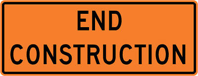 3M Reflective END CONSTRUCTION Street Road Construction Sign - 36 x 18