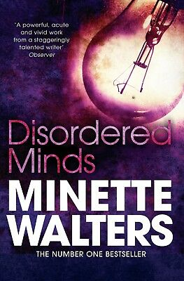 Minette Walters ___ Disordered Minds ____ Brand New B Format____ Freepost Uk