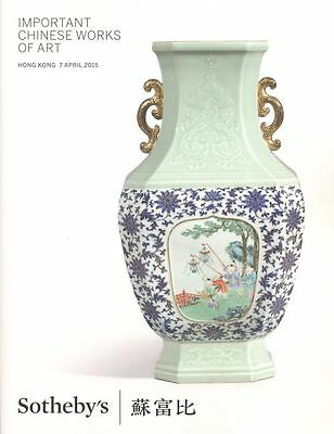 Sotheby's Hong Kong Catalogue Important Chinese Works of Art. 2015  HB