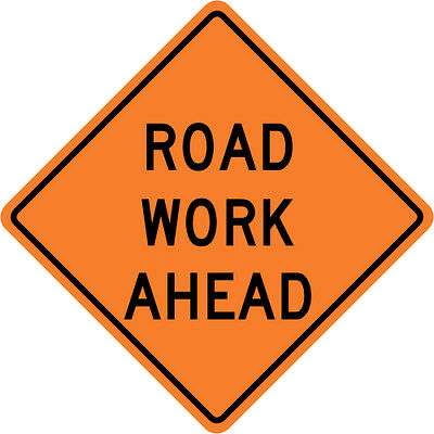 3M Reflective ROAD WORK AHEAD Street Road Construction Sign - 30 x 30