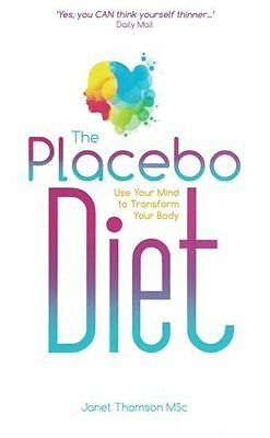 The Placebo Diet by Janet Thomson MSc NEW