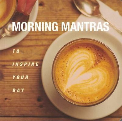 Morning Mantras to Inspire Your Day by CICO Books NEW