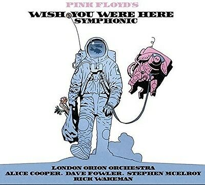 Pink Floyd's Wish You Were Here Symphonic - Peter / London Orio (2016, CD NUOVO)