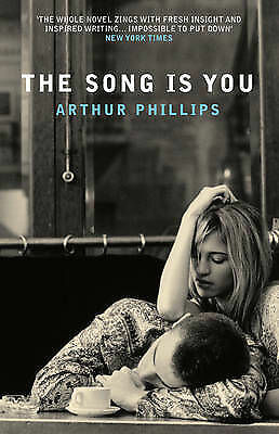 The Song Is You; Paperback Book; Phillips A. - 9780715638736