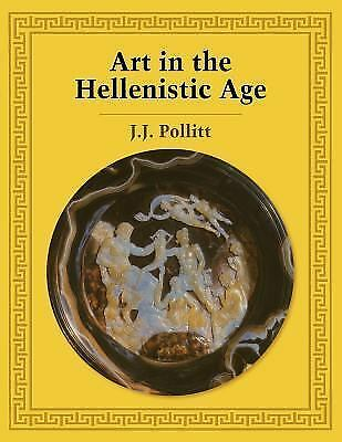 NEW Art in the Hellenistic Age by J.J. Pollitt Paperback Book (English) Free Shi