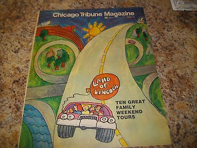 CHICAGO TRIBUNE SUNDAY MAGAZINE July8,1973 LAND OF LINCOLN SUNDAY SECTION 9