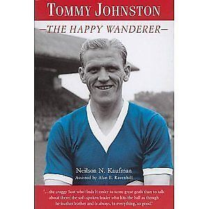 Tommy Johnston: The Happy Wanderer,Ravenhill, Alan E., Kaufman, Neilson N.,New B