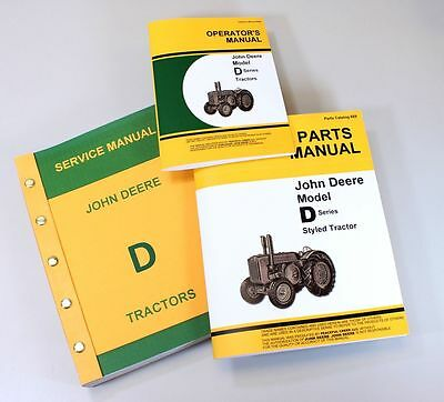 John Deere D Styled Tractor Owners Parts Service Repair Shop Manuals Operators