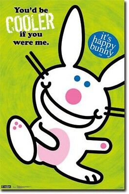 It's Happy Bunny! You'd Be Cooler If You Were Me Poster  #RP5749