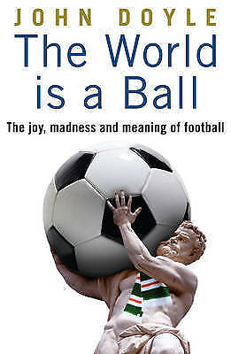 The World is a Ball,John Doyle,New Book mon0000012049