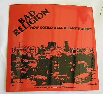 Bad Religion sticker Licensed punk rock how could Hell be....