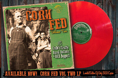 JUST OUT- CORN FED Vol 2 LP Rare Hick Rockabilly & Country Boppers -Red Wax HEAR