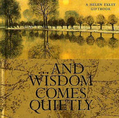 And Wisdom Comes Quietly,,New Book mon0000067071