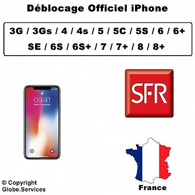 Déblocage Désimlockage SFR France iPhone 4 4s 5 5C 5S 6 6+ 6S 6S+ SE 7 7+ 8 8+
