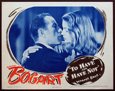 To Have And Have Not Humphrey Bogart Lauren Bacall 1944 Closeup Lobby Card Nm