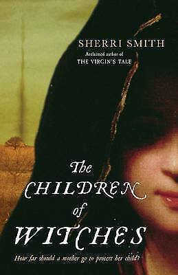 The Children of Witches,Smith, Sherri,New Book mon0000067770