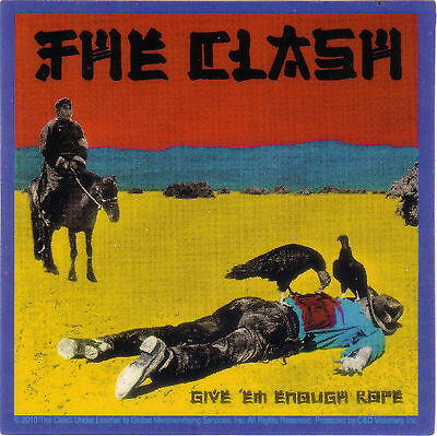 """Clash """"givem enough rope"""" Licensed sticker a very rare find"""