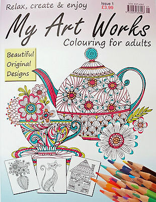 My Art Works Colouring For Adults __ Issue 1 __ Brand New __ Freepost Uk