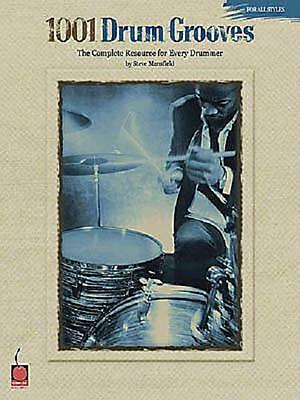 1001 Drum Grooves The Complete Resource For Every Drummer Book New