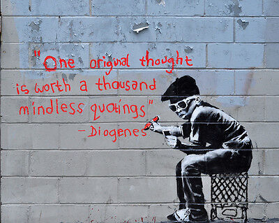A3/A4 Size - BANKSY ONE ORIGINAL THOUGHT  NEW ART PRINT POSTER  # 29