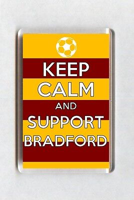 Keep Calm And Support Football Fridge Magnet - Bradford City
