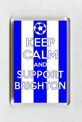Keep Calm And Support Football Fridge Magnet - Brighton & Hove Albion