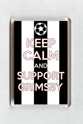 Keep Calm And Support Football Fridge Magnet - Grimsby Town