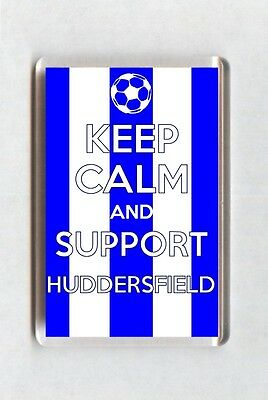 Keep Calm And Support Football Fridge Magnet - Huddersfield Town